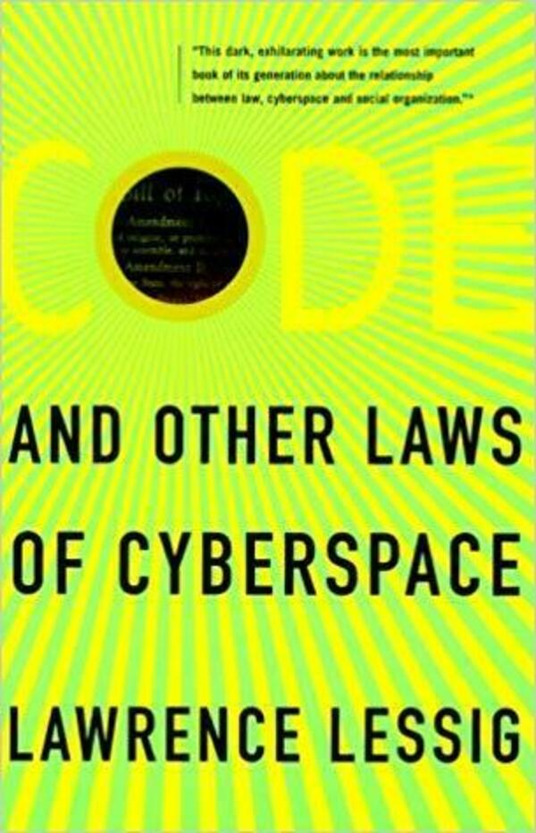 Cover of the book Code and other laws of cyberspace by Lawrence Lessg
